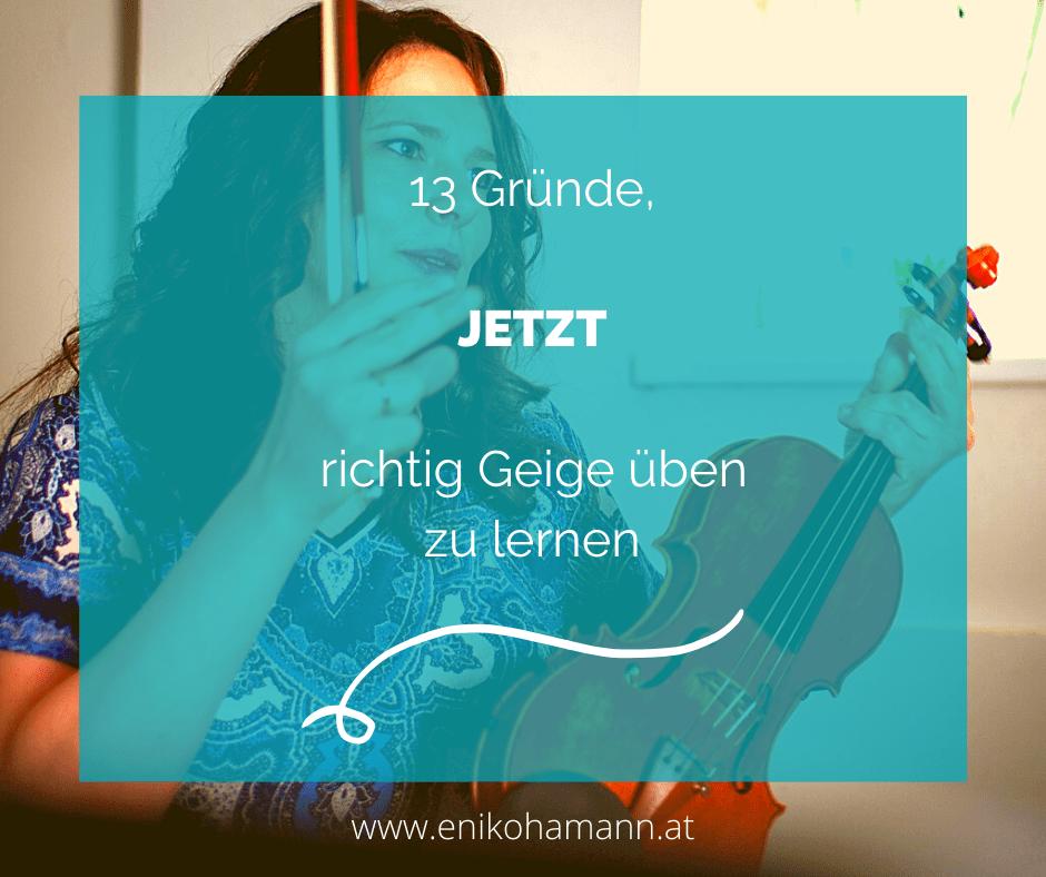 Geige erfolgreich und effektiv üben - 13 Gründe